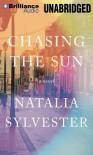 Chasing the Sun - Natalia Sylvester