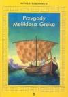 Przygody Meliklesa Greka - Witold Makowiecki