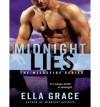 [ MIDNIGHT LIES (LIBRARY) (WILDFIRE) - IPS ] By Grace, Ella ( Author) 2013 [ Compact Disc ] - Ella Grace