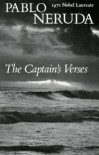 The Captain's Verses - Pablo Neruda, Donald Devenish Walsh