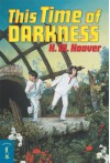 This Time of Darkness - Helen Mary Hoover