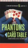 Phantoms of the Card Table: Confessions of a Card Sharp - David Britland, Gazzo