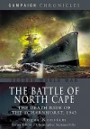 The Battle of the North Cape: The Death Ride of the Scharnhorst, 1943 (Campaign Chronicles) - Angus Konstam
