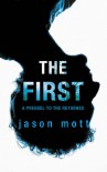 The First (Prequel to The Returned - Book 1) - Jason Mott