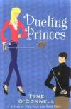 Dueling Princes (The Calypso Chronicles, Book 3) - Tyne O'Connell