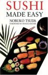 Sushi Made Easy - Nobuko Tsuda, Tsuda Nobuko