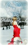 Holiday Spirits - Anastasia Hopcus
