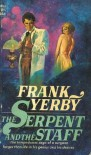 The Serpent and the Staff - Frank Yerby