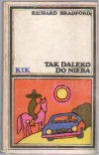 Tak daleko do nieba - Richard Bradford