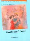 Haik und Paul - Benno Pludra