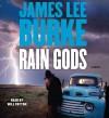 Rain Gods  - James Lee Burke, Will Patton