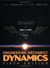 Engineering Mechanics  , Dynamics (Volume 2) - J.L. Meriam, L.G. Kraige