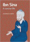 Ibn Sina: A Concise Life - Edoardo Albert