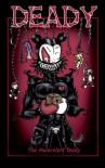 Deady The Malevolent Teddy (Deady, #1) - Aurelio Voltaire, Keith Davidson