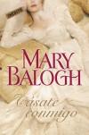 Cásate conmigo (Huxtable, #1) - Mary Balogh