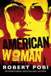 American Woman - Robert Pobi