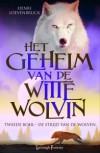 De Strijd van de Wolven (Het Geheim van de Witte Wolvin, #2) - Henri Loevenbruck