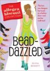 Bead-Dazzled: The Allegra Biscotti Collection - Olivia Bennett