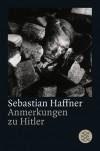 Anmerkungen zu Hitler - Sebastian Haffner