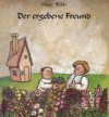 Der ergebene Freund - Oscar Wilde