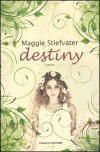 Destiny - Maggie Stiefvater