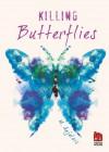 Killing Butterflies - M. Anjelais