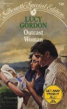 Outcast Woman (Silhouette Special Edition, #9749) - Lucy Gordon