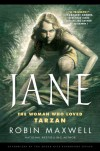 Jane: The Woman Who Loved Tarzan - Robin Maxwell