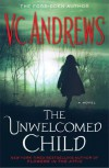 The Unwelcomed Child - V.C. Andrews
