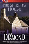 The Spider's House - Sarah Diamond