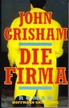 Die Firma - John Grisham