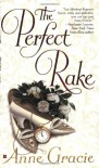 The Perfect Rake (Merridew Series) - Anne Gracie