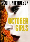 October Girls - Scott Nicholson