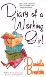 Diary of a Working Girl - Daniella Brodsky