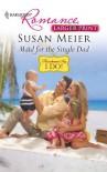 Maid for the Single Dad (Harlequin Romance - Susan Meier
