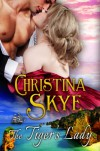 The Tiger's Lady - Christina Skye