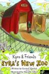 Kyra's New Zoo - Govind Agarwal, Vivek Maheswari