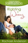 Righting a Wrong - Rachael Anderson