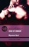Edge Of Hunger  - Rhyannon Byrd