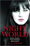 Dark Angel, The Chosen, and Soulmate (Night World, #4-6) - L.J. Smith