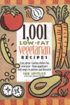 1,001 Low-Fat Vegetarian Recipes - Sue Spitler, Linda R. Yoakam