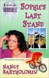 Sophie's Last Stand - Nancy Bartholomew