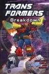 Transformers, Vol. 5: Breakdown - Bob Budiansky