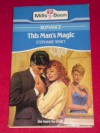 This Man's Magic - Stephanie Wyatt