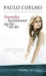 Veronika bestämmer sig för att dö - Paulo Coelho