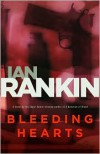 Bleeding Hearts - Ian Rankin, Jack Harvey