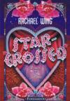 Star Crossed - Rachael Wing