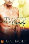 Strangers with Candy - G.A. Hauser