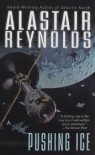 Pushing Ice - Alastair Reynolds