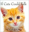 If Cats Could Talk: The Meaning of Meow - Michael P. Fertig